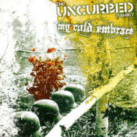 Uncurbed Family, The / My Cold Embrace – Split (Vinyl Single)
