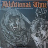 Additional Time – Wolves Amongst Sheep (Color Vinyl LP)