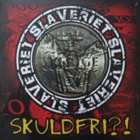 Slaveriet – Skuldfri?! (Vinyl LP)