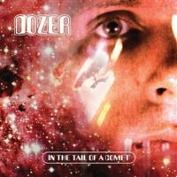 Dozer – In The Tail Of A Comet (Color Vinyl LP)