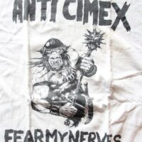 Anti Cimex – Fear My Nervs (Vintage/Used T-Shirt)