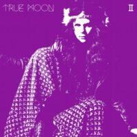 True Moon – II (Color Vinyl)