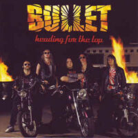 Bullet – Heading For The Top (Clear Vinyl LP)