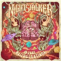 Nightstalker – Great Hallucinations (Color Vinyl LP)