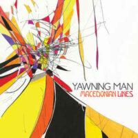 Yawning Man – Macedonian Lines (Color Vinyl LP)