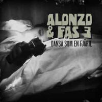 Alonzo & Fas 3 ‎– Dansa Som En Fjäril (Vinyl Single)