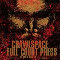 Crawlspace Vs Full Court Press ‎– The Art Of Warfare (Vinyl 12″)