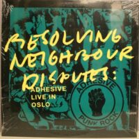 Adhesive – Resolving Neighbour Disputes: Adhesive Live In Oslo (Blue Color Vinyl LP)